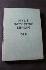 náhled knihy - Malá encyklopedie lesnictví : Stručný přehled les. pro potř. praxe. Díl 2
