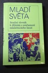 náhled knihy - Mladí světa : stručný slovník k dějinám a současnosti mládežnického hnutí