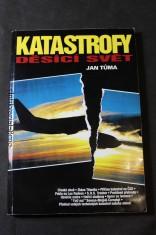 náhled knihy - Katastrofy děsící svět : technické katastrofy od začátků průmyslové revoluce až po současnost