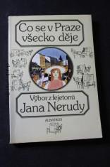náhled knihy - Co se v Praze všecko děje : výběr z fejetonů J. Nerudy