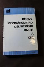 náhled knihy - Dějiny mezinárodního dělnického hnutí a KSČ : [učební text pro výuku předmětu dějiny MDH a KSČ na vys. školách v ČSR