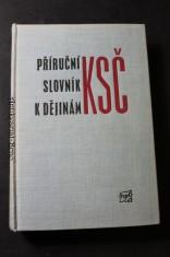 náhled knihy - Příruční slovník k dějinám KSČ. Sv. 1, A-O