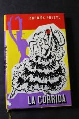 náhled knihy - La Corrida : příběhy čes. malíře ve špan. válce