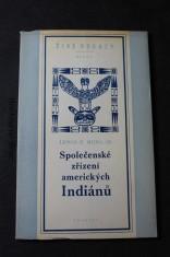 náhled knihy - Společenská zřízení amerických Indiánů (výňatek z díla: Domy a domácí život amerických domorodců)