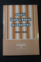 náhled knihy - Vzpomínky. IV, Soužití Čechů a Němců na Znojemsku