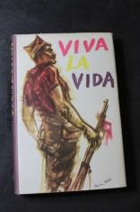 náhled knihy - Viva la Vida : Z bojů španělského lidu za svobodu 1936-1939 : [Sborník článků]