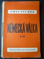 náhled knihy - Německá válka. D. 1, Hitlerovo tažení proti Československu