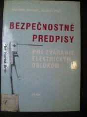 náhled knihy - Bezpečnostné predpisy pre zváranie elekrickým oblúkom