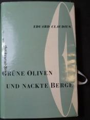 náhled knihy - Grüne Oliven und nackte Berge Taschenbuch