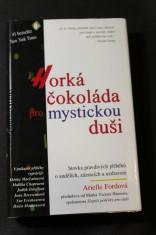 náhled knihy - Horká čokoláda pro mystickou duši : stovka pravdivých příběhů o andělích, zázracích a uzdravení