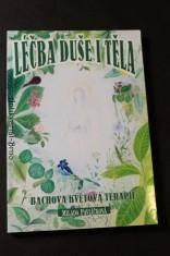 náhled knihy - Léčba duše i těla : Bachova květová terapie