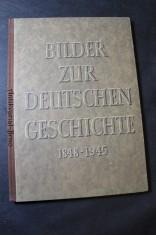 náhled knihy - Bilder zur deutschen Geschichte 1848-194