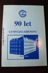 náhled knihy - 90 let gymnázia Křenová (1907-1997)