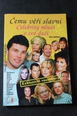 náhled knihy - Čemu věří slavní, aneb, Celebrity mluví o své duši