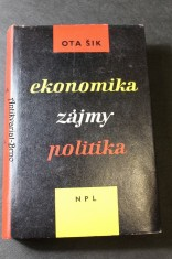 náhled knihy - Ekonomika, zájmy, politika : (jejich vzájemné vztahy do socialismu)