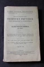 náhled knihy - Technický průvodce pro inženýry a stavitele. Sešit čtrnáctý, Elektrotechnika. IV. část