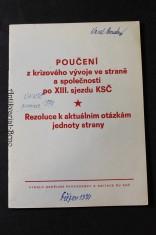 náhled knihy - Poučení z krizového vývoje ve straně a společnosti po XIII. sjezdu KSČ : rezoluce o aktuálních otázkách jednoty strany schválená na plenárním zasedání ÚV KSČ v prosinci 197