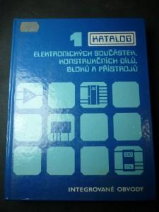 náhled knihy - Katalog elektronických součástek, konstrukčních dílů, bloků a přístrojů. Sv. 1, Integrované obvody