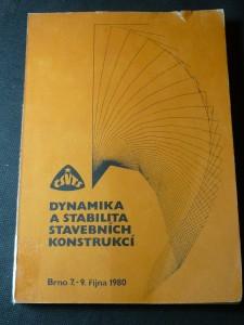 náhled knihy - Dynamika a stabilita stavebních konstrukcí : konference, Brno, 7.-9. října 1980 : sborník [referátů]