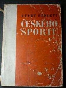 náhled knihy - Čtvrt století českého sportu : [všesportovní sborník] : přehled vývoje a úspěchů všech odvětví českého sportu