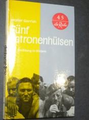 náhled knihy - Fünf Patronenhülsen. Eine Erzählung in Bildern