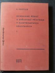 náhled knihy - Ochranné, řídicí a sdělovací přístroje v elektrisačních soustavách I.