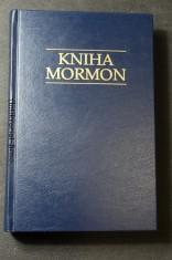 náhled knihy - Kniha Mormon : zpráva, psaná rukou Mormonovou na tabulkách, vyňatých z desek Nefiho