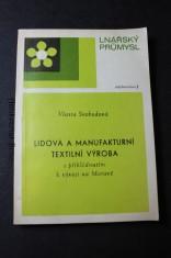 náhled knihy - Lidová a manufakturní textilní výroba s přihlédnutím k vývoji na Moravě