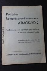 náhled knihy - Pojízdná kompresorová souprava ATMOS-KD 2, Technický popis a předpis pro obsluhu a seznam náhradních dílů