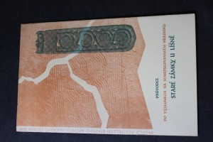 náhled knihy - Průvodce po výzkumech na staroslovanském hradisku, Staré zámky u Líšně