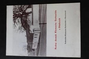 náhled knihy - Rodný domek Klementa Gottwalda v Dědicích ; světnička Klementa Gottwalda v Rousínově : [sborníček]