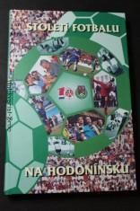 náhled knihy - Století fotbalu na Hodonínsku