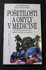 náhled knihy - Pošetilosti a omyly v medicíně : skeptický průvodce pro lékaře i nebojácné pacienty