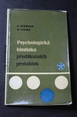náhled knihy - Psychologická hlediska předškolních prohlídek : Met. příručka pro lékaře a sestry školní zdravot. služby