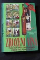 náhled knihy - Zrození vína : všechno o zpracování hroznů, výrobě vína a jeho zrání