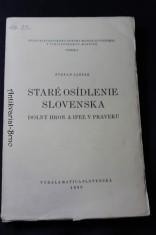 náhled knihy - Staré osídlenie Slovenska : dolný Hron a Ipeľ v praveku