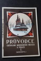 náhled knihy - Průvodce sbírkami Národního musea v Praze. II, Sbírky národopisné Sbírky národopisné