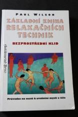náhled knihy - Základní kniha relaxačních technik : bezprostřední klid : průvodce na cestě k uvolnění mysli a těla