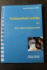 náhled knihy - Telekomunikační technika díl 1., Zprávy, signály, přenosová prostředí