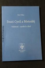 náhled knihy - Svatí Cyril a Metoděj : Velehrad - symbol a úkol : četba k přípravě na 1150. výročí příchodu slovanské misie na Velkou Moravu