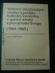 náhled knihy - Vítězství socialistických revolucí a počátky budování socialismu v zemích střední  a jihovýchodní Evropy (1944-1960)