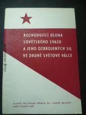 náhled knihy - Rozhodující úloha Sovětského svazu a jeho ozbrojených sil ve Druhé světové válce
