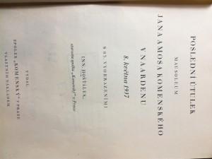 náhled knihy - Poslední útulek, Mausoleum Jana Amosa Komenského v Naardenu : [odevzdáno veřejnosti] 8. května 1937