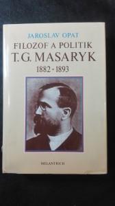 náhled knihy - Filozof a politik T.G.Masaryk (1882-1893)