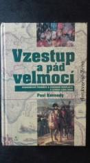 náhled knihy - Vzestup a pád velmocí: ekonomické proměny a vojenské konflikty v letech 1500-2000