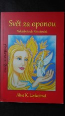 náhled knihy - Svět za oponou: nahlédněte do říše zázraků