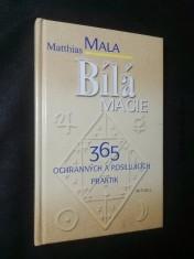 náhled knihy - Bílá magie : 365 ochranných a posilujících praktik