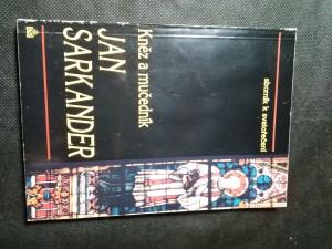 náhled knihy - Kněz a mučedník Jan Sarkander : sborník ke svatořečení