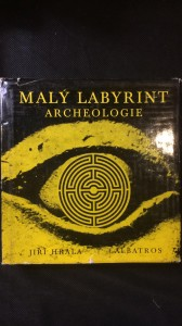 náhled knihy - Malý labyrint archeologie