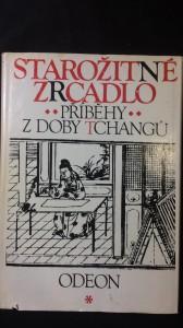 náhled knihy - Starožitné zrcadlo příběhy z doby Tchangů